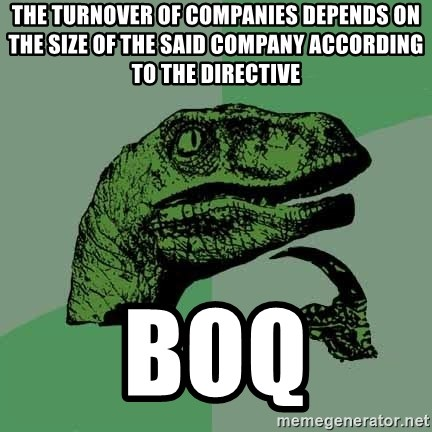 Raptor - the turnover of companies depends on the size of the said company according to the directive BOQ