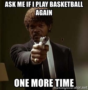 Jules Pulp Fiction - Ask me If I Play Basketball Again ONe More time