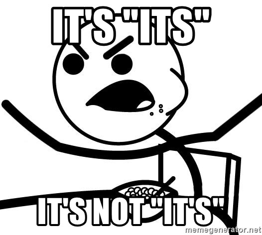 """Cereal Guy Angry - It's """"its"""" It's not """"it's"""""""