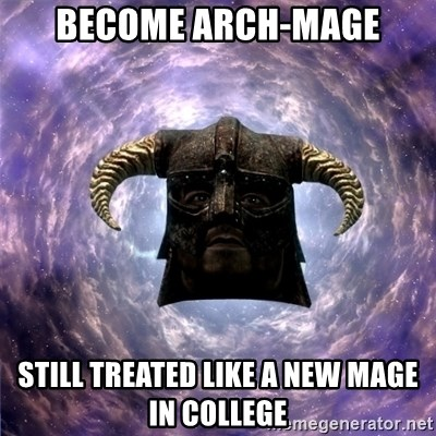 Skyrim - BECOME ARCH-MAGE STILL TREATED LIKE A NEW MAGE IN COLLEGE
