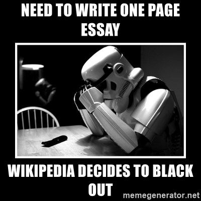 Sad Trooper - Need to write one page essay wikipedia decides to black out