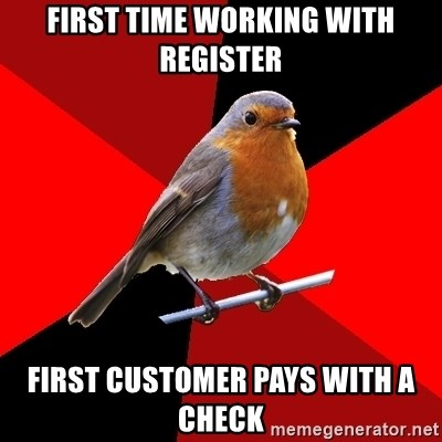 Retail Robin - First time working with register First customer pays with a check
