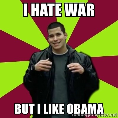 Contradictory Chris - I HATE WAR BUT I LIKE OBAMA