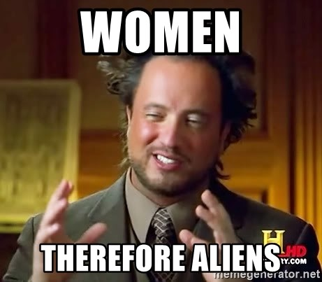 Ancient Aliens - WOMEN THEREFORE ALIENS