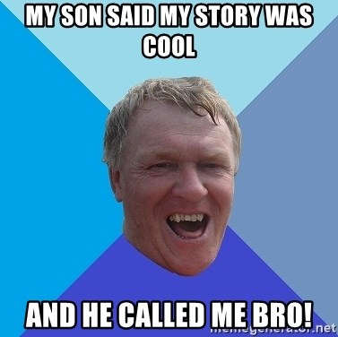 YAAZZ - My son said my story was cool And he called me bro!