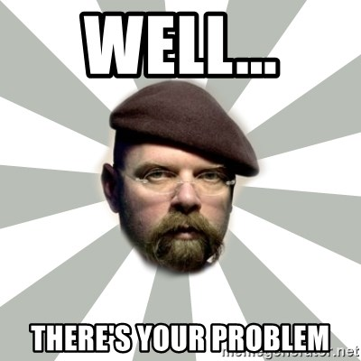 Jamie Hyneman - Well... there's your problem