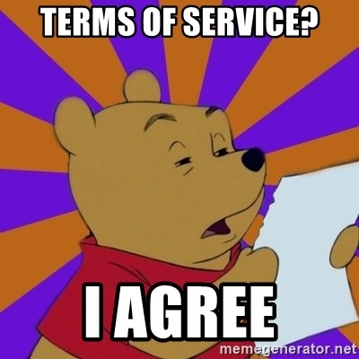 Skeptical Pooh - Terms of service? I agree