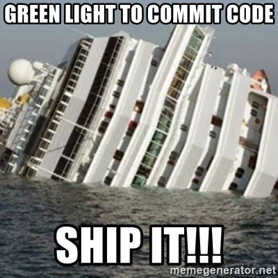 Sunk Cruise Ship - green light to commit code ship it!!!