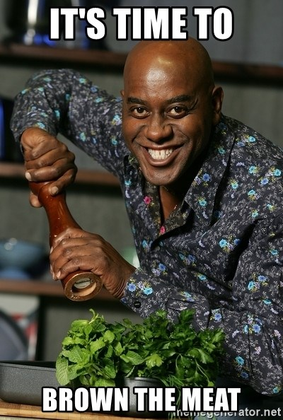Ainsley Chef - it's time to brown the meat
