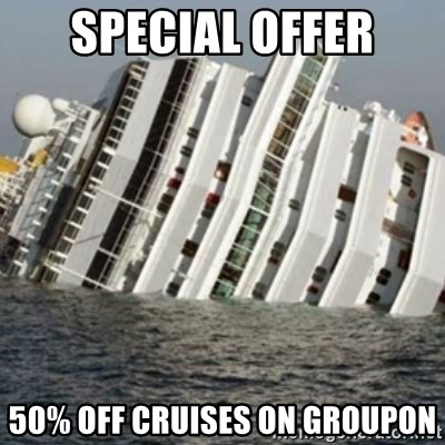 Sunk Cruise Ship - special offer 50% off cruises on groupon