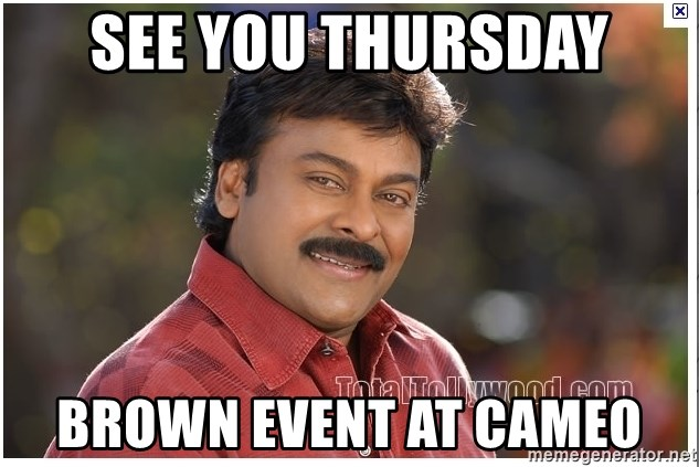 Typical Indian guy - see you thursday brown event at cameo