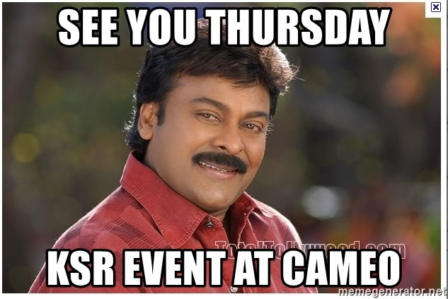 Typical Indian guy - see you thursday ksr event at cameo