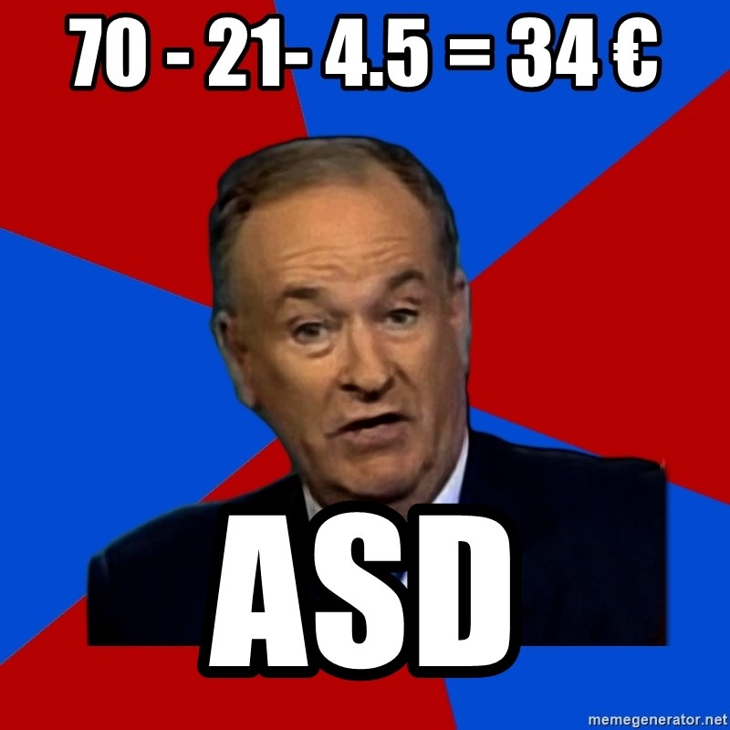 Bill O'Reilly Proves God - 70 - 21- 4.5 = 34 € asd