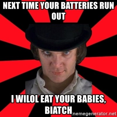 Cynical animeshniki - next time your batteries run out i wilol eat your babies, biatch