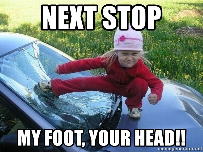 Angry Karate Girl - Next Stop My Foot, your head!!