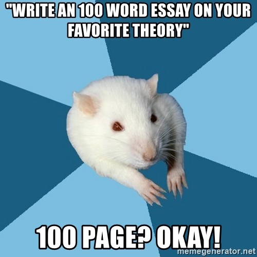 write an word essay on your favorite theory page okay write an 100 word essay on your favorite theory 100 page okay psychology major rat