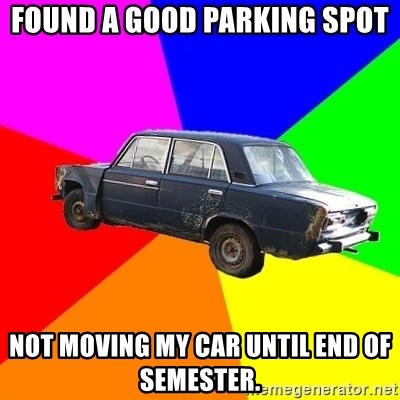 AdviceCar - found a good parking spot not moving my car until end of semester.