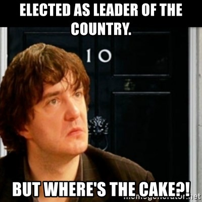 If Bernard Black was PM - elected as leader of the country. but where's the cake?!
