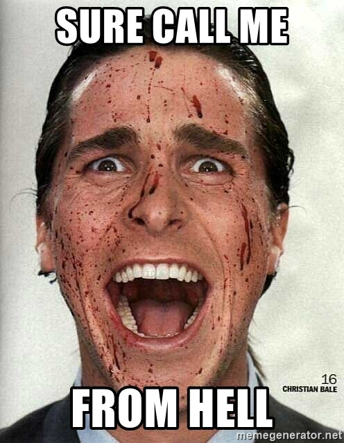 american psycho - sure call me  from hell