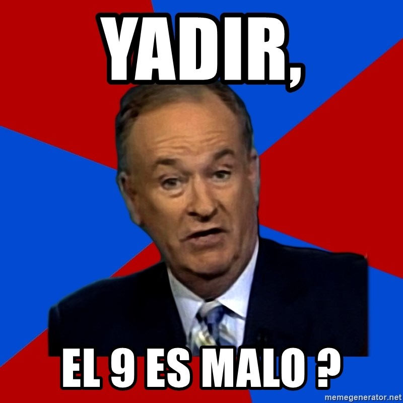 Bill O'Reilly Proves God - Yadir, el 9 es malo ?