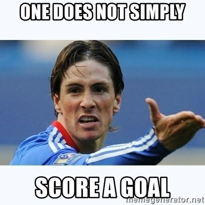 Fernando Torres - ONe DOES NOT simply score a goal