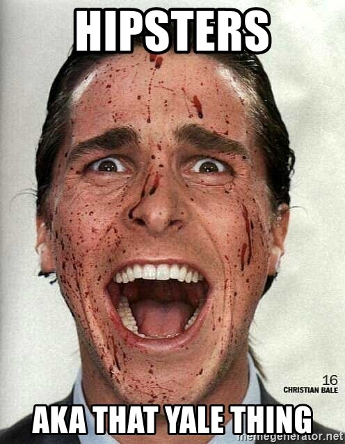 american psycho - Hipsters aka that yale thing