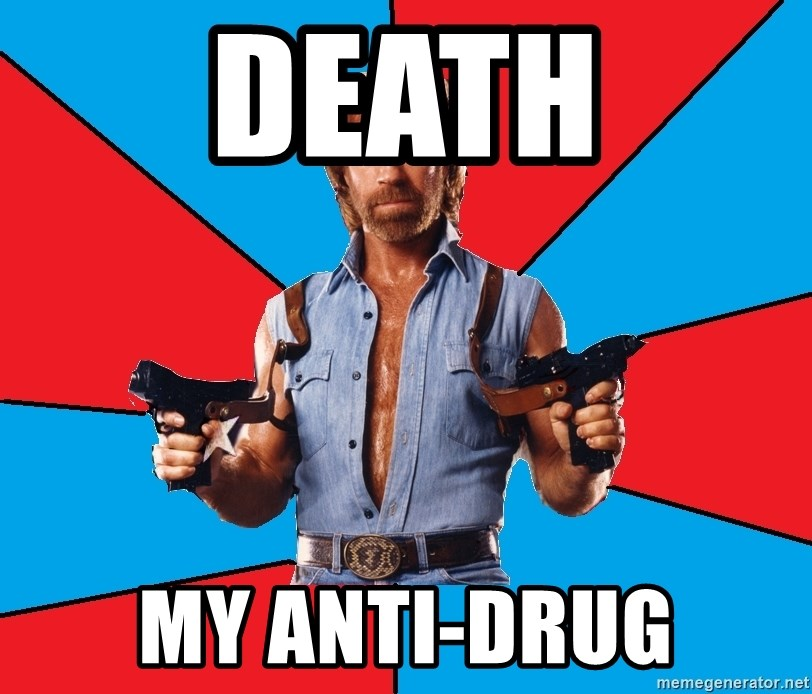 Chuck Norris  - Death my anti-drug