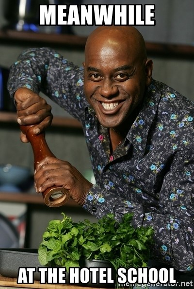Ainsley Chef - meanwhile at the hotel school