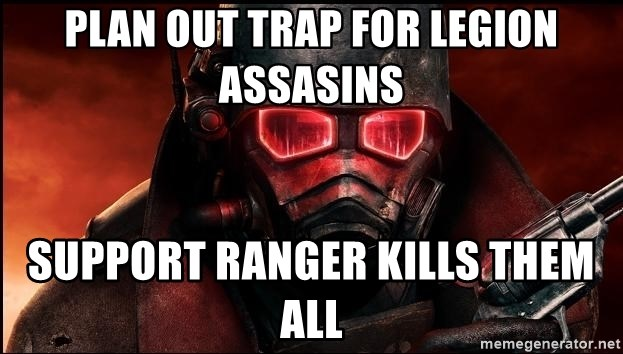 Fallout  - plan out trap for legion assasins Support ranger kills them all