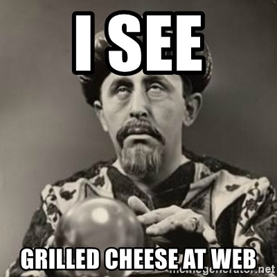 Dramatic Fortune Teller - I see Grilled cheese at Web