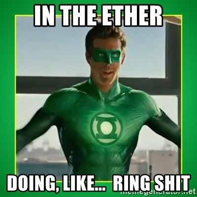 Green Lantern - in the ether doing, like...  ring shit