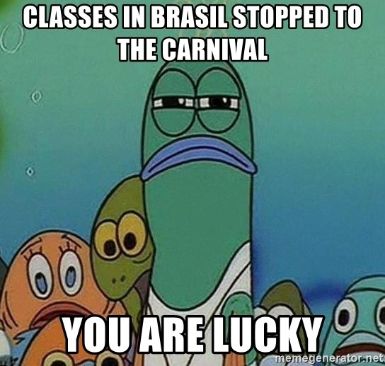 Serious Fish Spongebob - classes in Brasil stopped to the carnival you are lucky