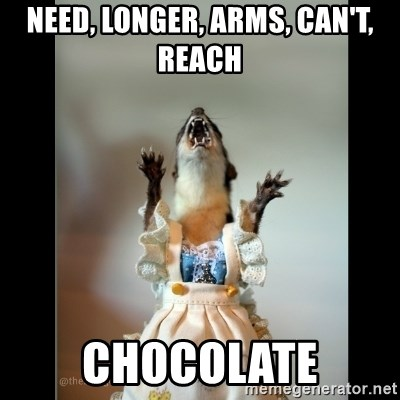 Juanita Weasel - Need, Longer, Arms, Can't, Reach chocolate
