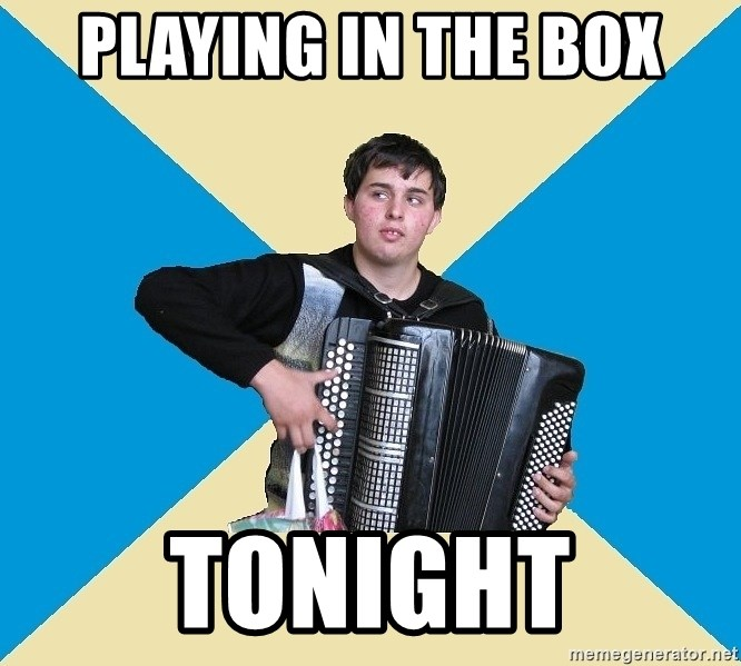 X The Musical Student X - Playing in The BOX TONIGHT