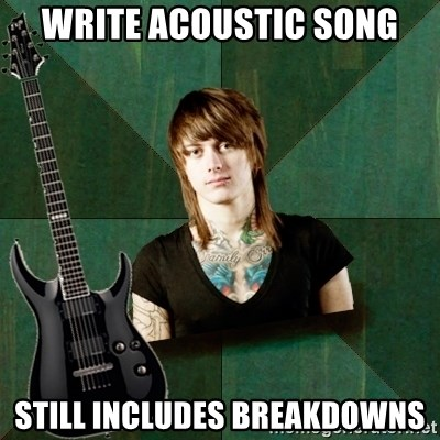 Progressive Guitarist - write acoustic song Still includes breakdowns
