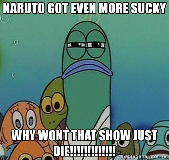 Serious Fish Spongebob - naruto got even more sucky why wont that show just die!!!!!!!!!!!!!