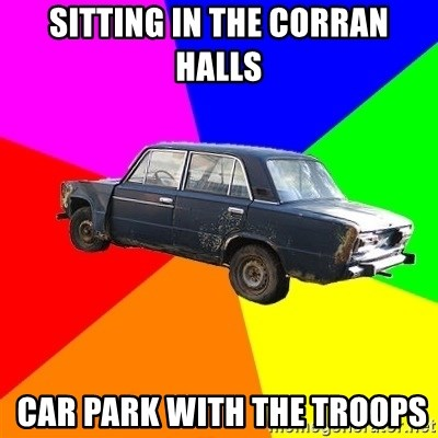 AdviceCar - Sitting in the corran halls  car park with the troops