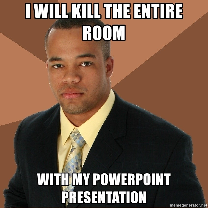 Successful Black Man - i will kill the entire room with my powerpoint presentation
