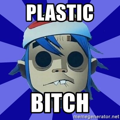 Typical Gorillaz-Fan - Plastic  Bitch