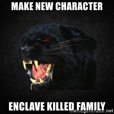 Roleplay Panther - make new character enclave killed family