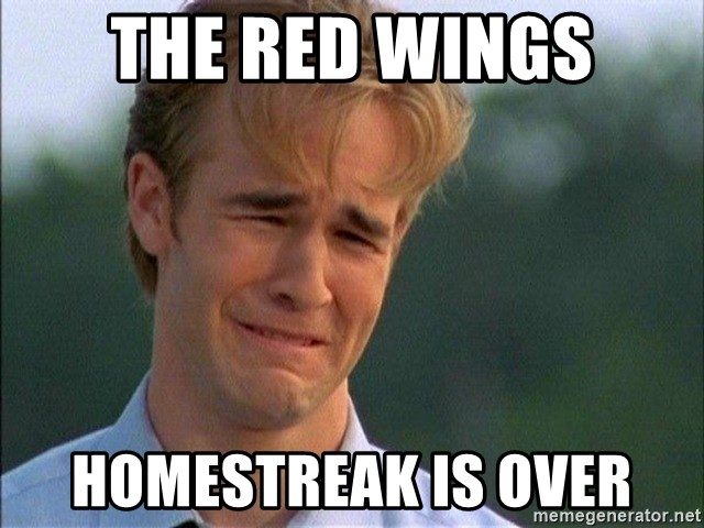 Dawson Crying - The Red wings homestreak is over