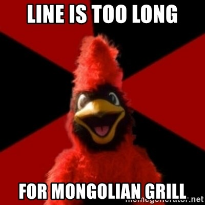 Wesleyan Cardinal - Line is too long For mongolian grill