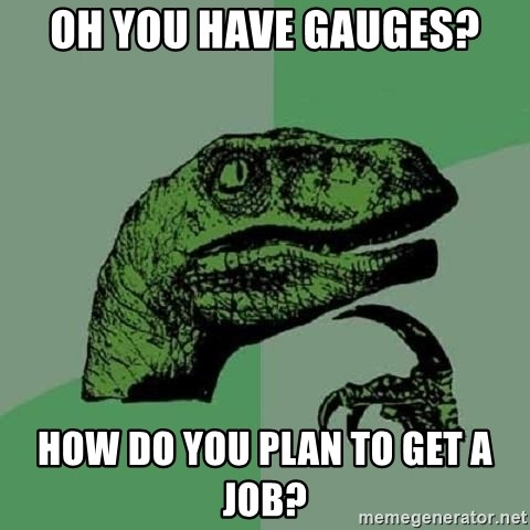 Philosoraptor - Oh you have gauGes? How do you plan to get a job?