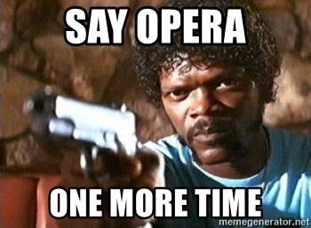 Pulp Fiction - SAY OPERA ONE MORE TIME