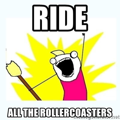 All the things - ride all the rollercoasters
