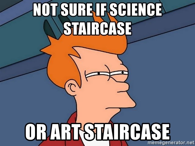 Futurama Fry - not sure if science staircase or art staircase
