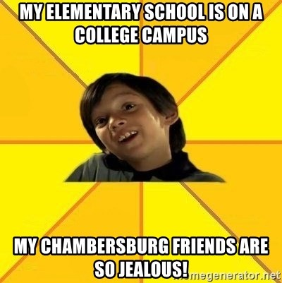 es bakans - my elementary school is on a college campus My chambersburg friends are so jealous!