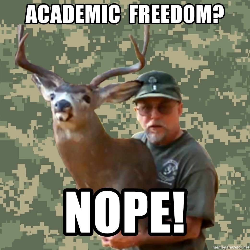 Chuck Testa Nope - Academic  freedom? Nope!