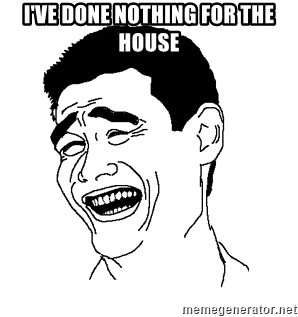 Asian Troll Face - I've done nothing for the house