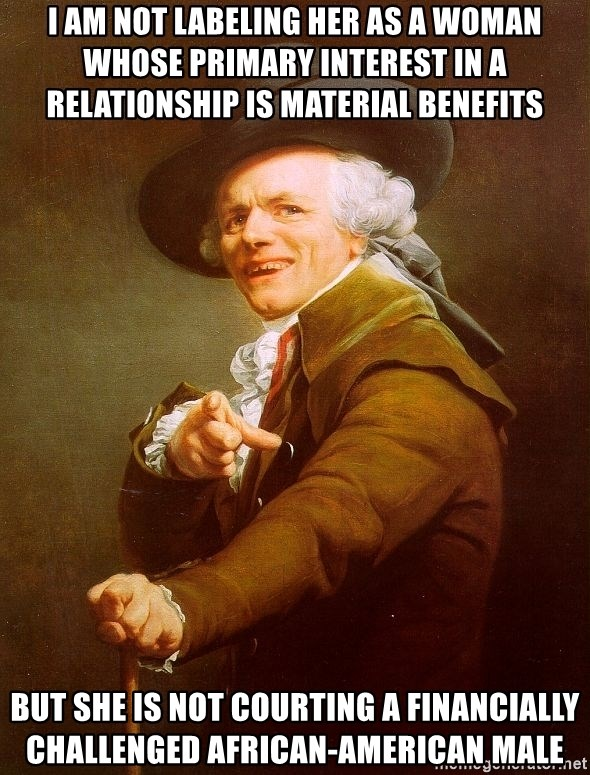 Joseph Ducreux - I AM NOT LABELING HER AS A woman whose primary interest in a relationship is material benefits BUT SHE IS NOT COURTING A financially CHALLENGED AFRICAN-AMERICAN MALE